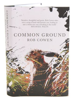 Common ground. Rob Cowen
