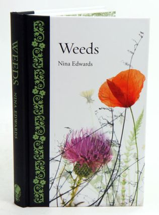 Weeds. Nina Edwards