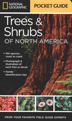 National Geographic trees and shrubs of North America: pocket guide. Bland Crowder.