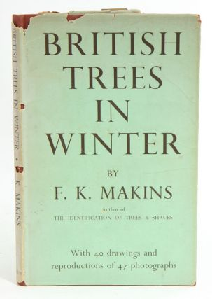 British trees in winter. F. K. Makins