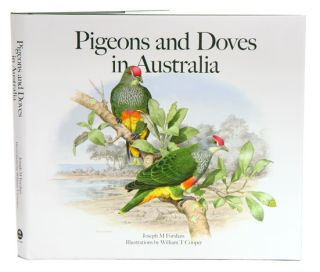 Pigeons and doves in Australia. Joseph M. Forshaw, William T. Cooper