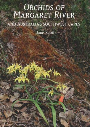 Orchids of Margaret River and Australia's southwest capes. Jane Scott