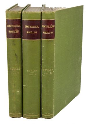 Ornithological miscellany. George Dawson Rowley