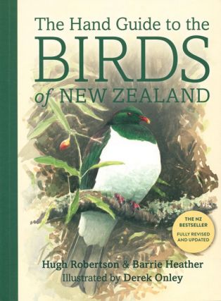 The hand guide to the birds of New Zealand. Hugh Robertson, Barrie Heather, Derek Onley