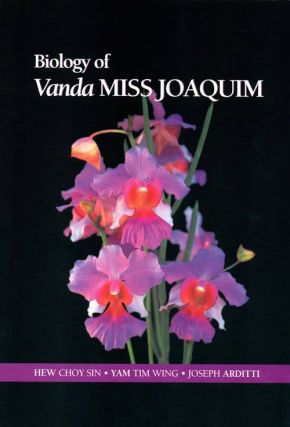 Biology of Vanda Miss Joaquim. Hew Choy Sin.