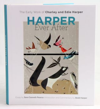Harper ever after: the early work of Charley and Edie Harper. Sara Caswell-Pearce
