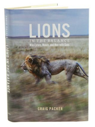 Lions in the balance: man-eaters, manes and men with guns