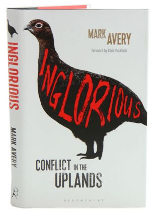 Inglorious: conflict in the uplands. Mark Avery
