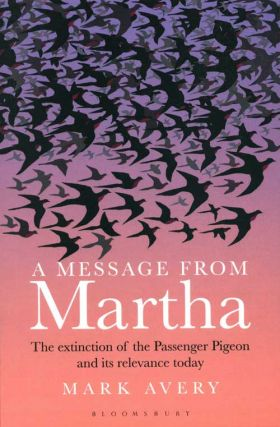 A message from Martha: the extinction of the Passenger pigeon and its relevance today.