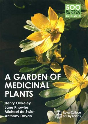 A garden of medicinal plants. Dr. Henry Oakeley