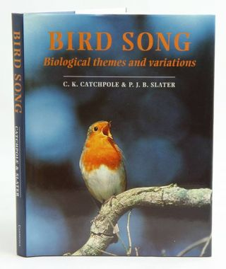 Bird song: biological themes and variations. C. K. Catchpole, P. J. B. Slater