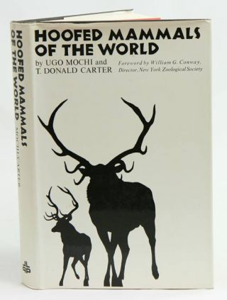 Hoofed mammals of the world. Ugo Mochi, T. Donald Carter