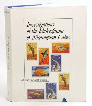 Investigations of the ichthyofauna of Nicaraguan lakes. Thomas B. Thorson