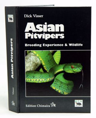 Asian pitvipers: breeding experience and wildlife. Dick Visser