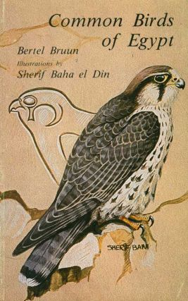 Common birds of Egypt. Bertel Bruun, Sherif Baba el Din.
