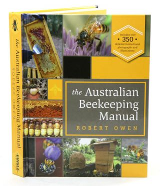 The Australian beekeeping manual. Robert Owen