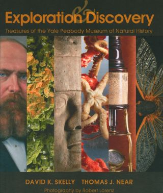 Exploration and discovery: treasures of the Yale Peabody Museum of Natural History