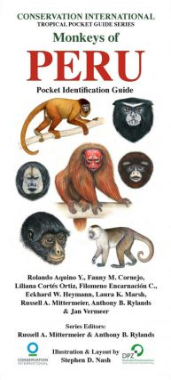 Monkeys of Peru: pocket idenitification guide. Rolando Aquino