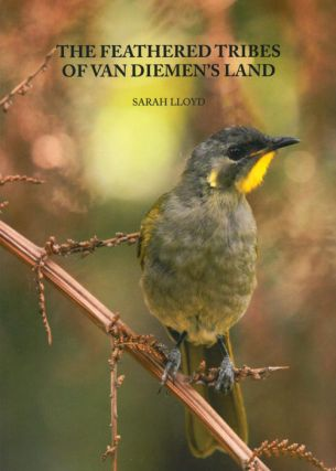 The feathered tribes of Van Diemen's Land.