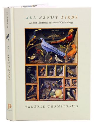 History of ornithology. Valerie Chansigaud.