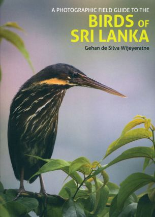 A photographic guide to the birds of Sri Lanka. Gehan de Silva Wijeyeratne