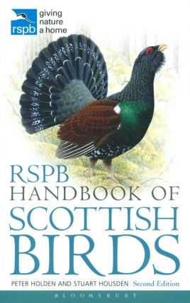 RSPB handbook of Scottish birds. Peter Holden, Stuart Housden.