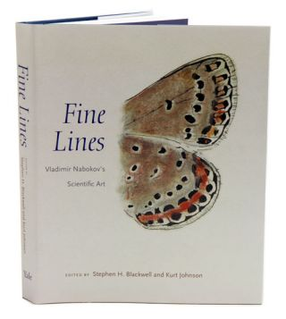 Fine lines: Vladimir Nabokov's scientific art. Stephen H. Blackwell, Kurt Johnson.