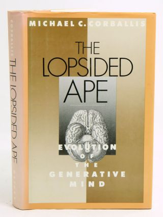 The lopsided ape. Michael C. Corballis.
