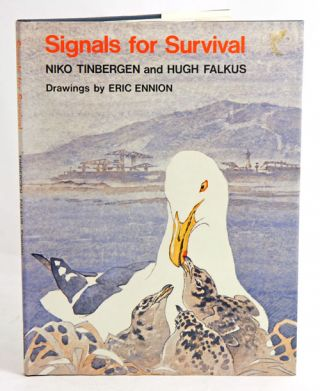 Signals for survival. Niko Tinbergen, Hugh Falkus