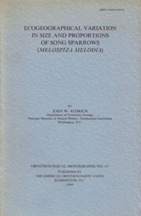 Ecogeographical variation in size and proportions of song sparrows (Melospiza melodia). John W....