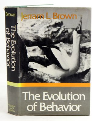 The evolution of behaviour. Jerram L. Brown