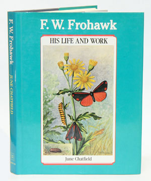 F. W. Frohawk: his life and work. June Chatfield