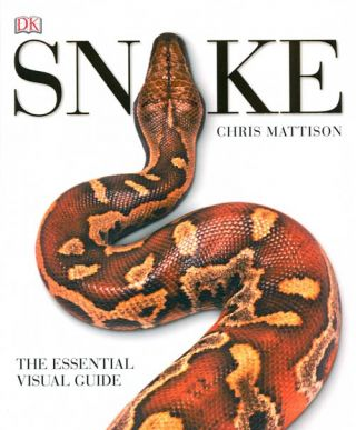 Snake: the essential visual guide. Chris Mattison
