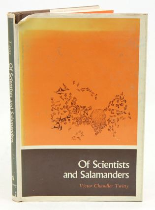 Of scientists and salamanders. Victor Chandler Twitty