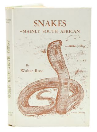Snakes: mainly South African. Walter Rose