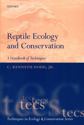 Reptile ecology and conservation: a handbook of techniques. C. Kenneth Dodd Jr.
