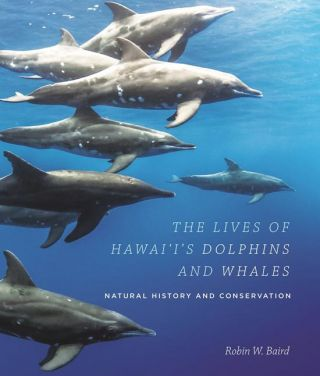 The lives of Hawai'i's dolphins and whales: natural history and conservation. Robin W. Baird