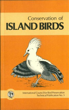 Conservation of island birds: case studies for the management of threatened island species. P. J....