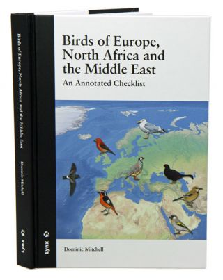 Birds of Europe, North Africa and the Middle East: an annotated checklist.