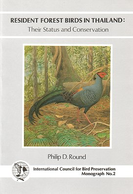 Resident forest birds in Thailand: their status and conservation. Philip D. Round