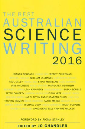 Best Australian science writing 2016. Jo Chandler
