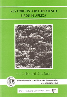 Key forests for threatened birds in Africa. N. J. Collar, S. N. Stuart