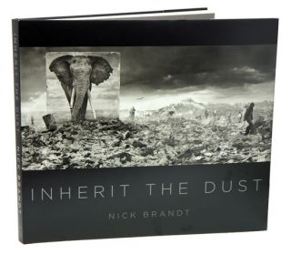 Nick Brandt: inherit the dust. Nick Brandt, Wendell Berry.