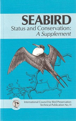 Seabird status and conservation: a supplement. J. P. Croxall.