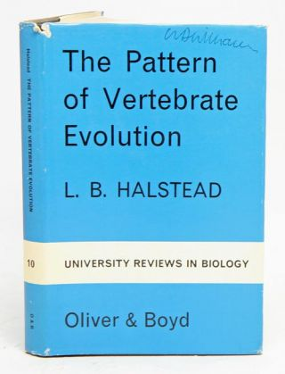 The pattern of vertebrate evolution. L. B. Halstead