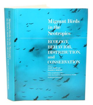 Migrant birds in the Neotropics: ecology, behavior, distribution and conservation