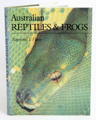Australian reptiles and frogs. Raymond T. Hoser