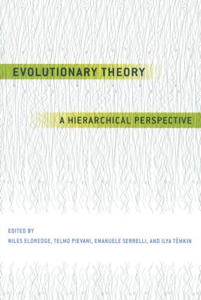 Evolutionary theory: a hierarchical perspective. Niles Eldredge