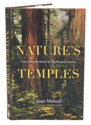Nature's temples. Joan Maloof