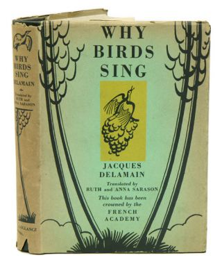 Why birds sing. Jacques Delamain